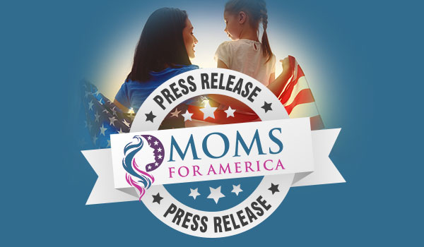 Moms for America®: Love of Liberty Begins at Home