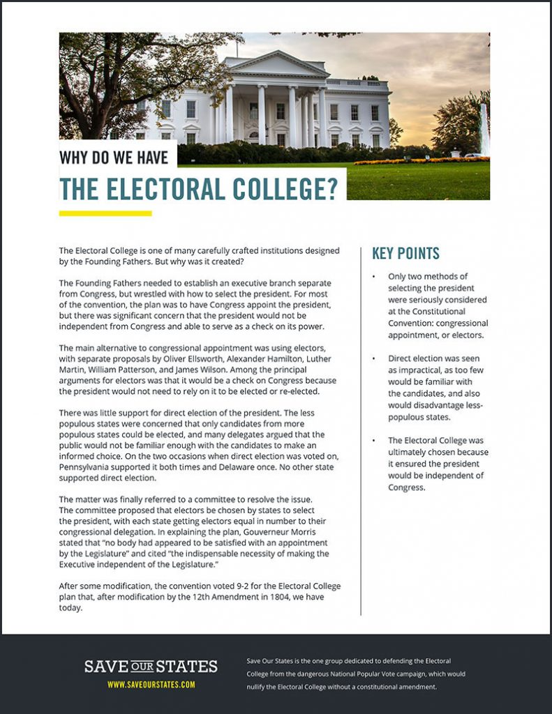 Save Our States - Why do we have the Electoral College?
