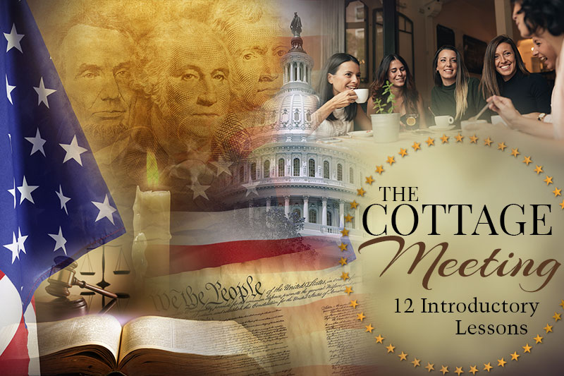 The Cottage Meeting Introductory Series - Moms for America