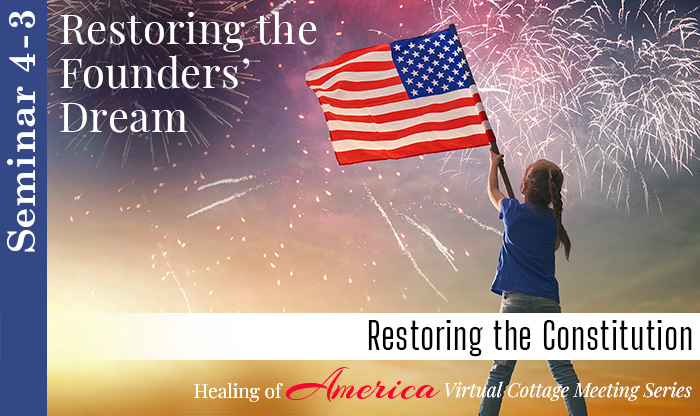 Seminar 4 - Healing of America - Virtual Cottage Series - Moms For America