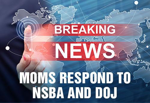 Moms Respond to NSBA and DOJ