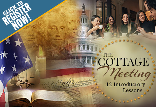 The Cottage Meeting Introductory Series - Moms for America - Register Now